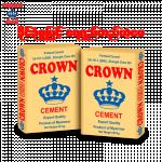 အရည္ေသြးေကာင္းမြန္ပီး ၾကာရွည္္ အသံုးခံသည့္ ေဆာက္လုပ္ေရးသံုးပစၥည္း ဘိလပ္ေျမ ( CROWN Cement )